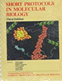 img - for Short Protocols in Molecular Biology: A Compendium of Methods from Current Protocols in Molecular Biology book / textbook / text book