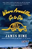 Where Armadillos Go to Die (Jeremiah Spur Mysteries)