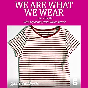 We Are What We Wear Hörbuch
