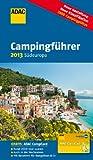 ADAC Campingführer Südeuropa 2013 (Camping und Caravaning)