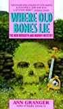 Where Old Bones Lie (Meredith and Markby Mysteries)