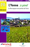 echange, troc FFRandonnée - L'Yonne... à pied : 54 Promenades et randonnées