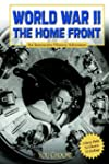 World War II on the Home Front: An In...