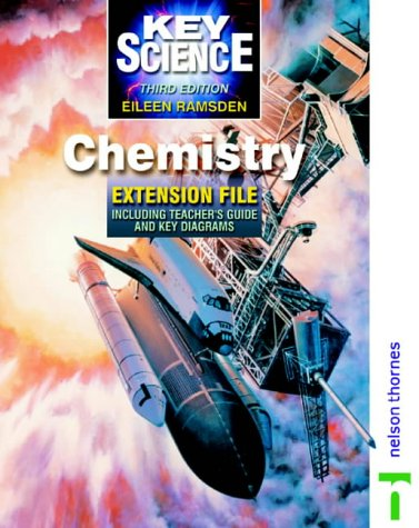 Key Science: Chemistry, Teacher's Guide & Extension File