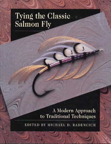 Tying the Classic Salmon Fly: A Modern Approach to Traditional Techniques