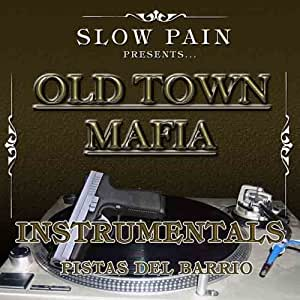 Slow Pain - Old Town Mafia Instrumentals - Amazon.com Music