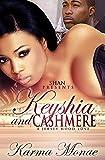 Keyshia and Cashmere: A Jersey Hood Love Story