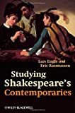 Studying Shakespeare's Contemporaries (1405132434) by Engle, Lars