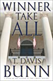 Winner Take All (Marcus Glenwood Series #3) (0385503709) by Bunn, T. Davis