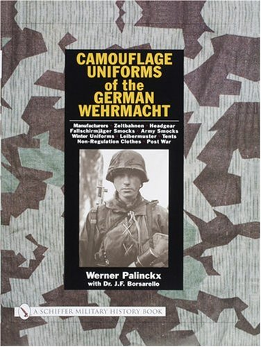Camouflage Uniforms of the German Wehmacht Manufacturers