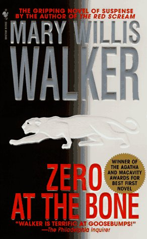 Zero at the Bone, MARY WILLIS WALKER