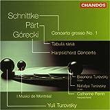 Schnittke: Concerto Grosso I/Pärt: Tabula Rasa/Görecki: Concerto