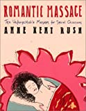 Romantic Massage: Ten Unforgettable Massages for Special Occasions