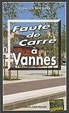echange, troc Firmin Le Bourhis - Faute de Carre à Vannes
