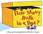 How Many Bugs in a Box?: A Pop-Up Cou...