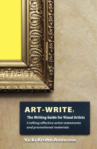 Download Art-Write: The Writing Guide for Visual Artists