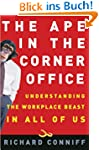 The Ape in the Corner Office: Underst...