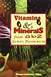 Vitamins & Minerals from A to Z (Ethno-Conscious Series)