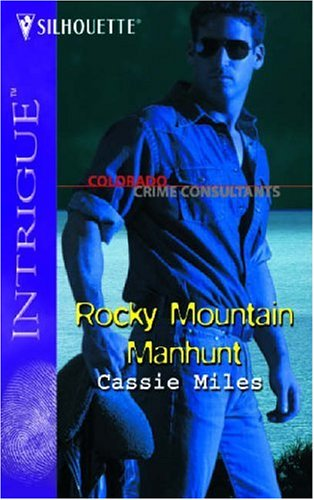 Image for Rocky Mountain Manhunt (Harlequin Intrigue Series)