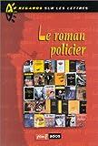 """Afficher """"Le Roman policier"""""""