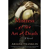 Mistress of the Art of Death ~ Ariana Franklin