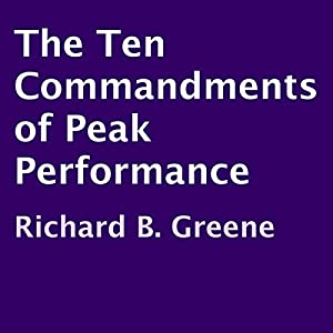 The Ten Commandments of Peak Performance Audiobook