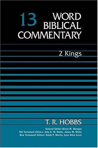 T.R. Hobbs, 2 Kings (Word Biblical Commentary)