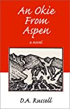 An Okie from Aspen (0738846414) by Russell, D. A.