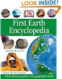 First Earth Encyclopedia (DK First Reference)