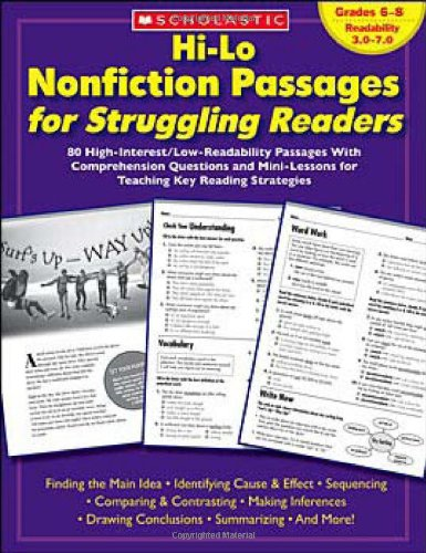 Hi-Lo Nonfiction Passages For Struggling Readers: Grades 6–8: 80 High-Interest/Low-Readability Passages With Comprehension Questions And Mini-Lessons For Teaching Key Reading Strategies