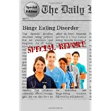 Binge Eating Disorder: Everything You Need to Know About Binge Eating Disorder ~ Francis Oliver H. Ybanez