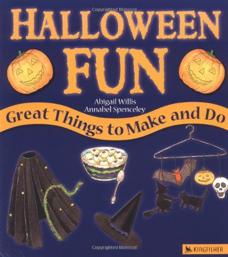 Halloween Fun: Great Things to Make and Do (Holiday Fun)