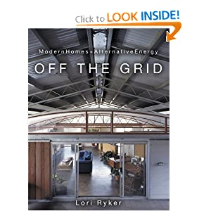Off The Grid: Modern Homes + <a href=