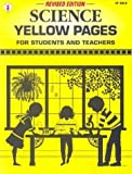 img - for Science Yellow Pages For Students and Teachers by Kids' Stuff [Incentive Publications,2002] [Paperback] Revised Edition book / textbook / text book