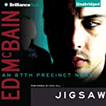 Jigsaw: An 87th Precinct Novel, Book 24 (       UNABRIDGED) by Ed McBain Narrated by Dick Hill