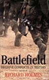 img - for Battlefield: Decisive Conflicts in History book / textbook / text book