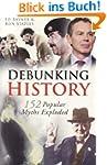Debunking History: 155 Popular Myths...