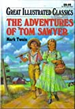 Illustrated Classics Tom Sawyer