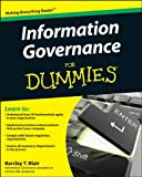 Information Governance For Dummies (For Dummies (Computer/Tech))