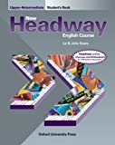 John and Liz Soars New Headway: Upper-Intermediate: Student's Book: Student's Book Upper-intermediate l (New Headway English Course)