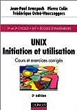 echange, troc Jean-Paul Armspach, Pierre Colin, Frédérique Ostré-Waerzeggers - UNIX : Initiation et utilisation