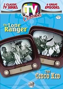 TV Classics: The Lone Ranger/Cisco Kid