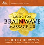 Music for Brainwave Massage 2. [Edizi...