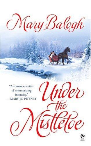Under The Mistletoe (Signet Eclipse), Mary Balogh