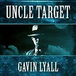 Uncle Target | Gavin Lyall