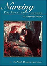 Nursing The Finest Art An Illustrated History by Donahue