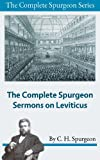 img - for The Complete Spurgeon Sermons on Leviticus (The Complete Spurgeon Series) book / textbook / text book