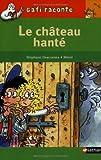 echange, troc Stéphane Descornes, Mérel - Gaffi :Le château hanté - Niveau 2