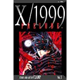 X/1999, Vol. 1: Preludeby CLAMP