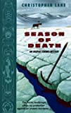 Season of Death:: An Inupiat Eskimo Mystery